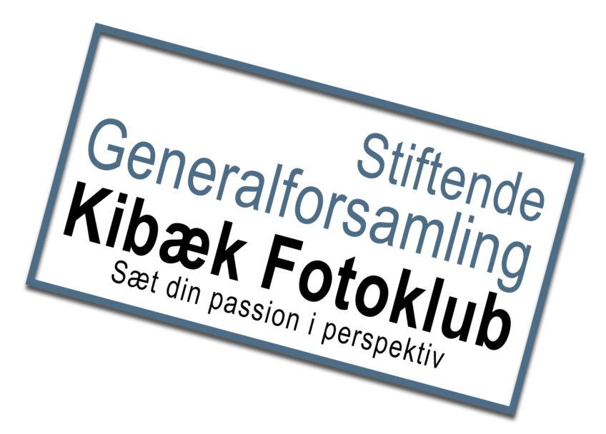 Nye tider i Kibæk Fotoklub – Alt er ved det gamle